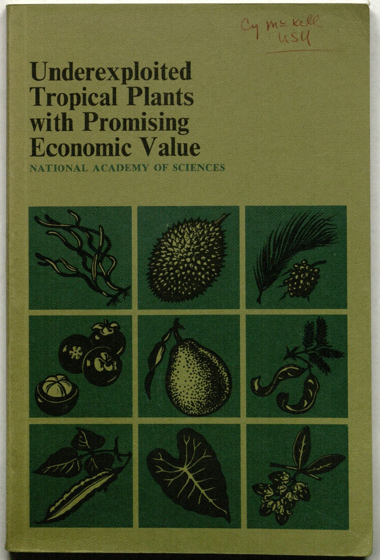 Underexploited Tropical Plants with Promising Economic Value, Ad Hoc Panel of Advisory Committee on Technology Innovation