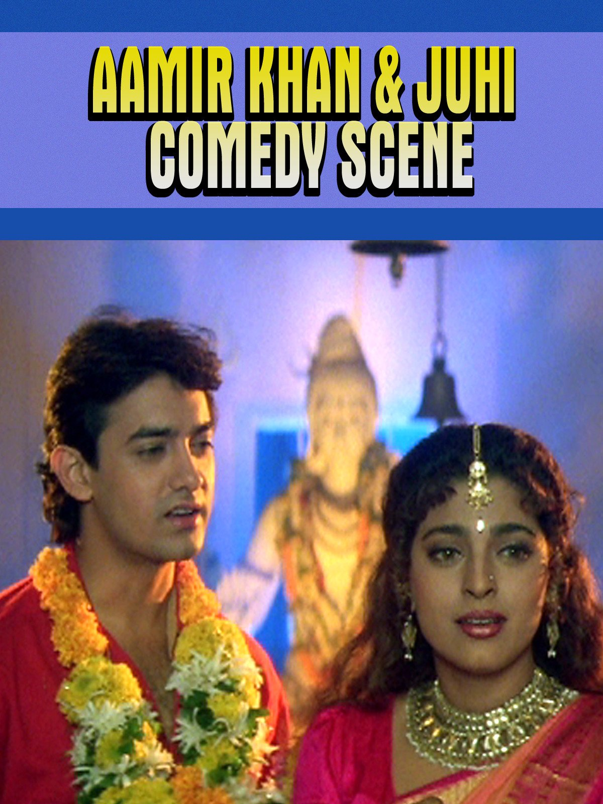 Aamir Khan & Juhi Comedy Scene