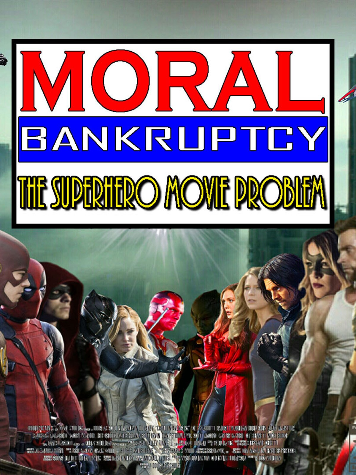 Moral Bankruptcy: The Superhero Movie Problem on Amazon Prime Instant Video UK