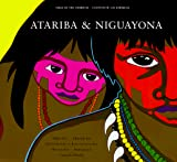 Atariba & Niguayona: A Story from the Taino People of Puerto Rico (Tales of the Americas =) (English and Spanish Edition)