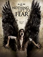 Nothing Left to Fear [HD]