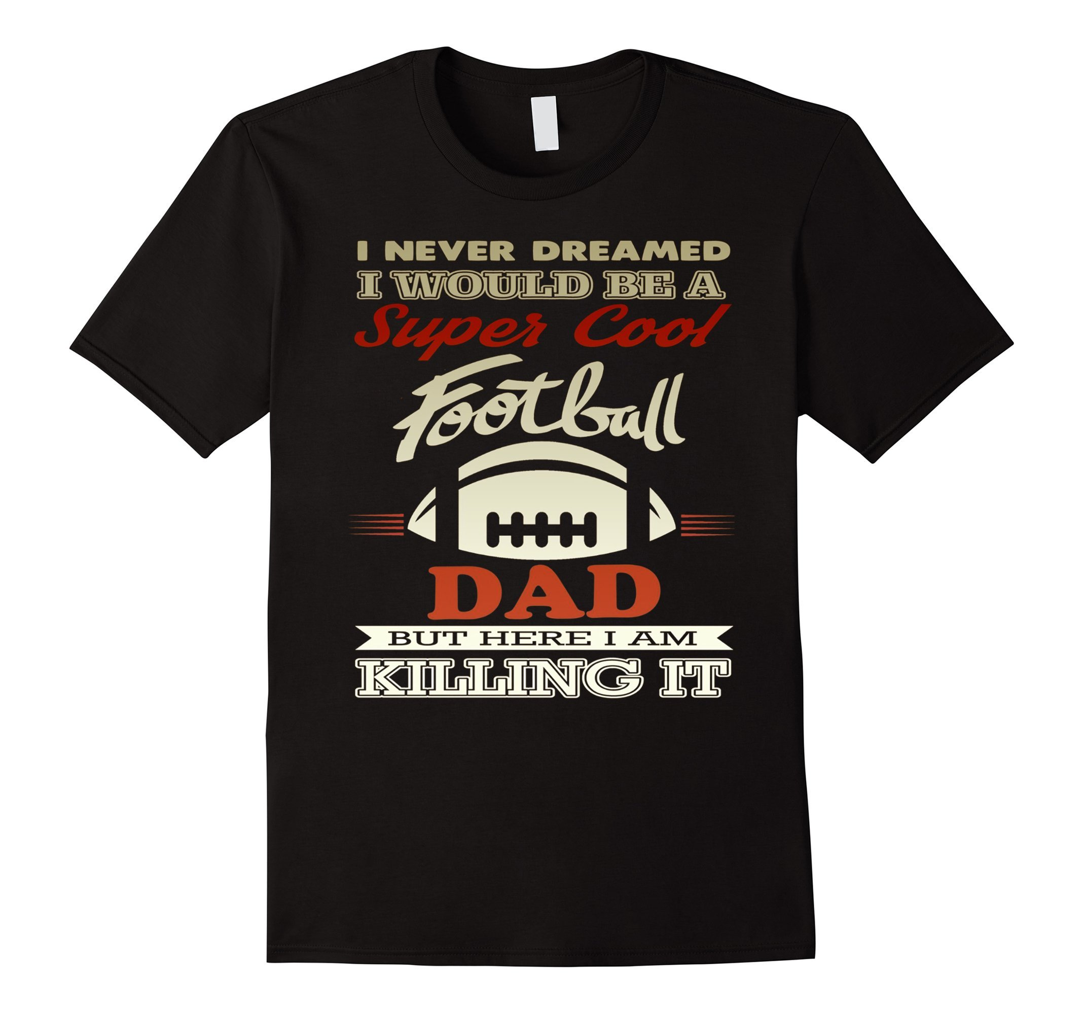 Men 39 S Father 39 S Day Gift For A Super Cool Football Dad