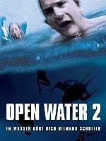 Open Water 2: Im Wasser h�rt dich niemand schreien