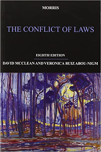 Morris: The Conflict of Laws written by Professor David McClean