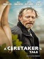 A Caretaker's Tale