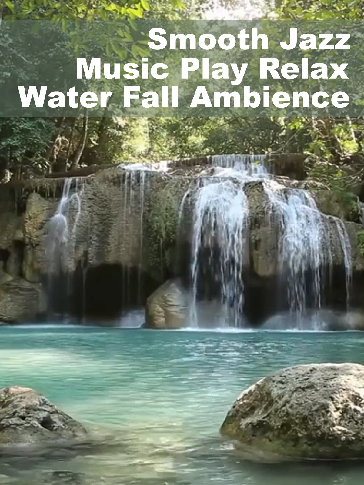 Smooth Jazz Music Play Relax Water Fall Ambience on Amazon Prime Instant Video UK