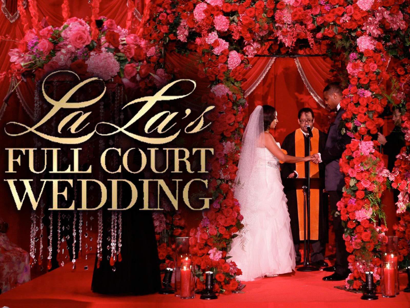 La La's Full Court Wedding