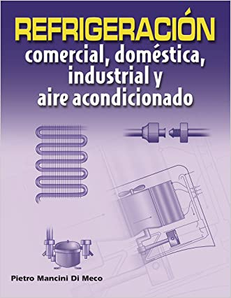 Refrigeración comercial, doméstica, industrial y aire acondicionado / Commercial refrigeration, domestic, industrial and air conditioning (Spanish Edition)