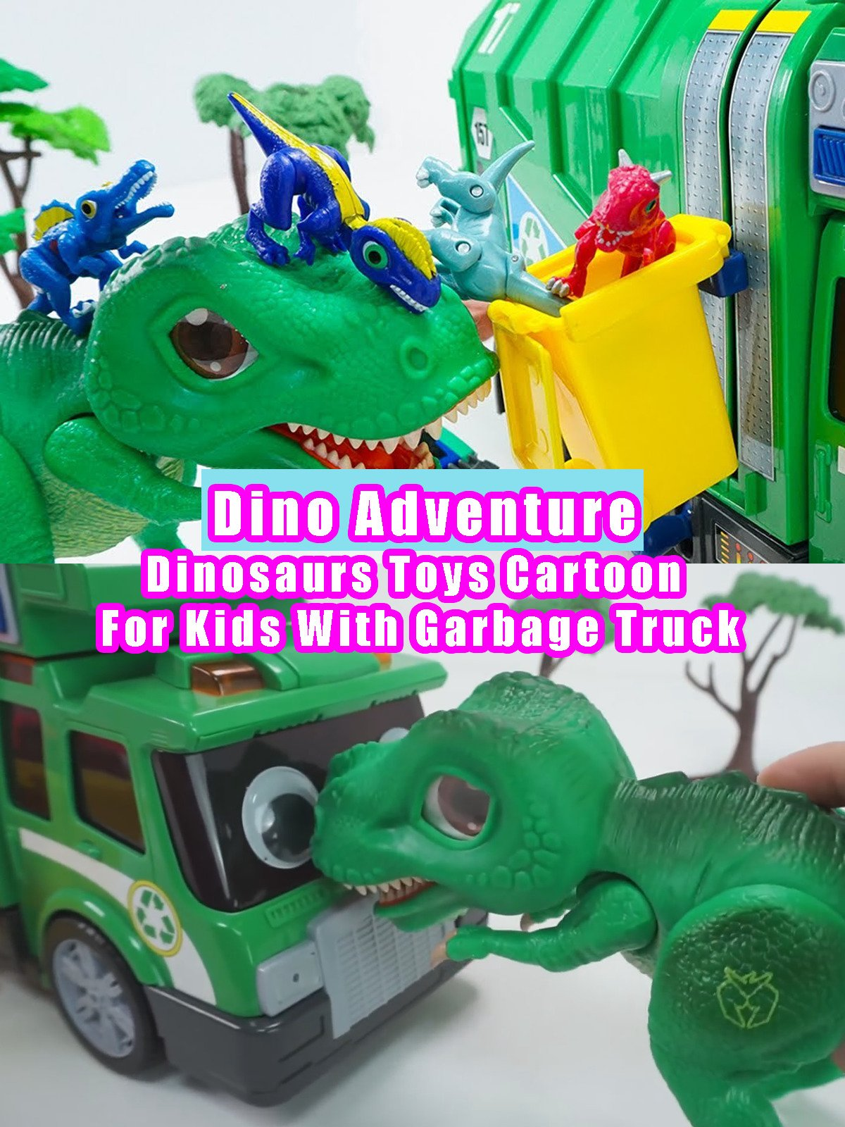 Dino Adventure - Dinosaurs Toys Cartoon For Kids With Garbage Truck