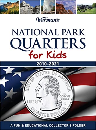 National Park Quarters for Kids: 2010-2021 Collector's National Park Quarter Folder (Warman's Kids Coin Folders)