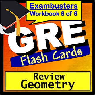 GRE Test Prep Geometry Review Flashcards--GRE Study Guide Book 6 (Exambusters GRE Study Guide)