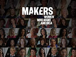 MAKERS: Women Who Make America Season 1