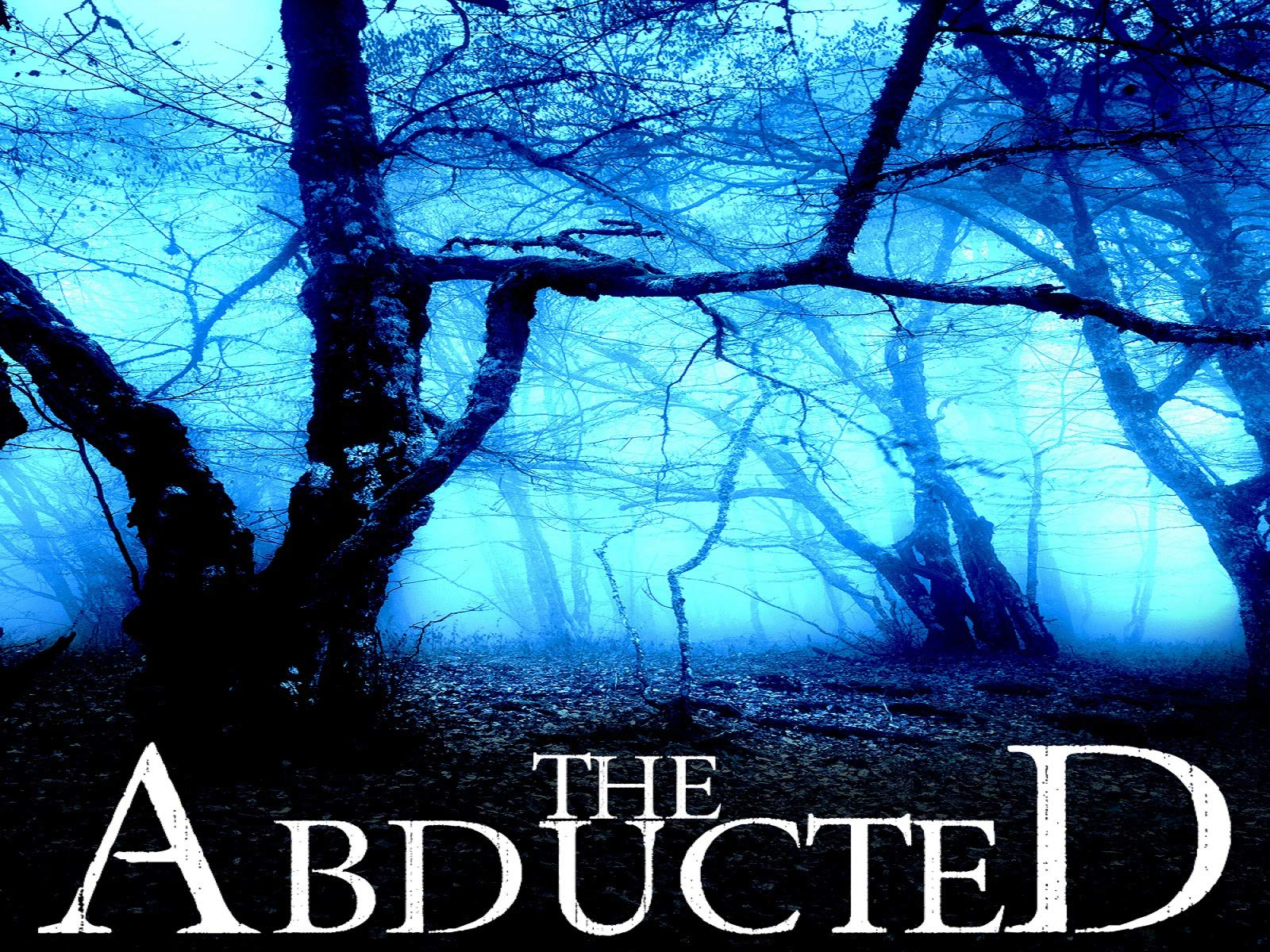 The Abducted - Season 1