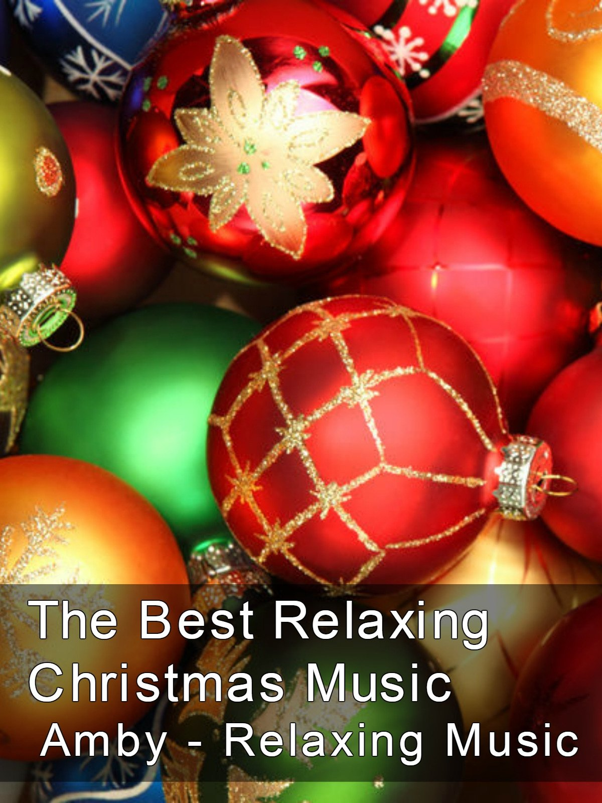 The Best Relaxing Christmas Music