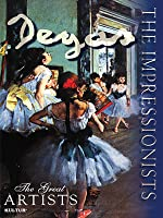 The Impressionists: Degas