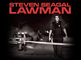 Steven Seagal: Lawman Season 1