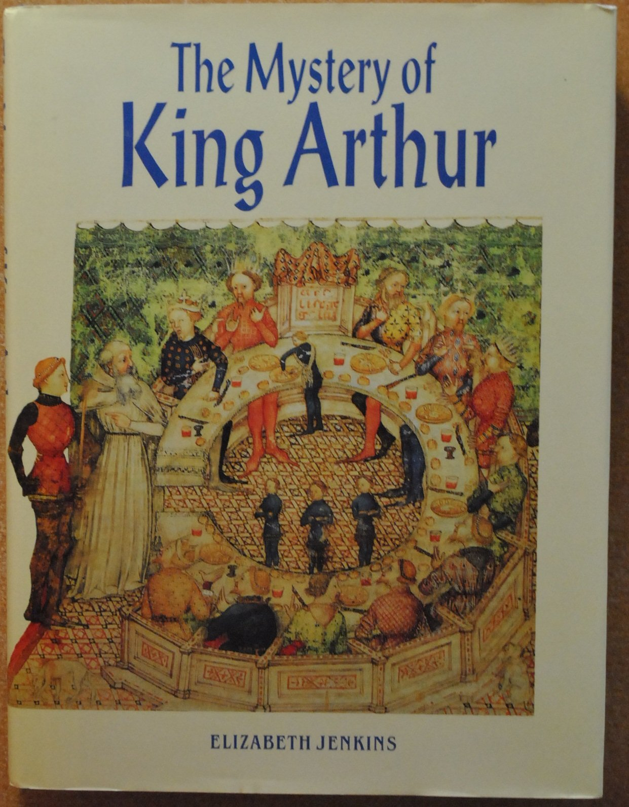 Image for The mystery of King Arthur
