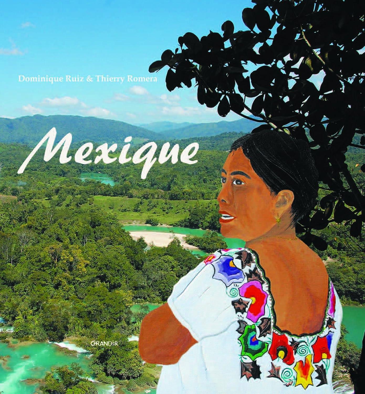 Septembre : le Mexique (club voyage autour du monde)