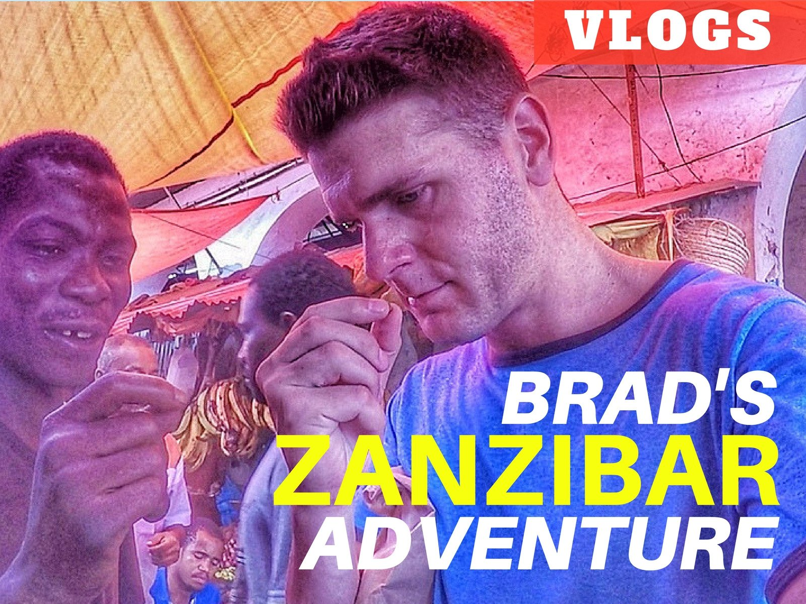 Brad's Zanzibar Adventure Vlogs - Season 1