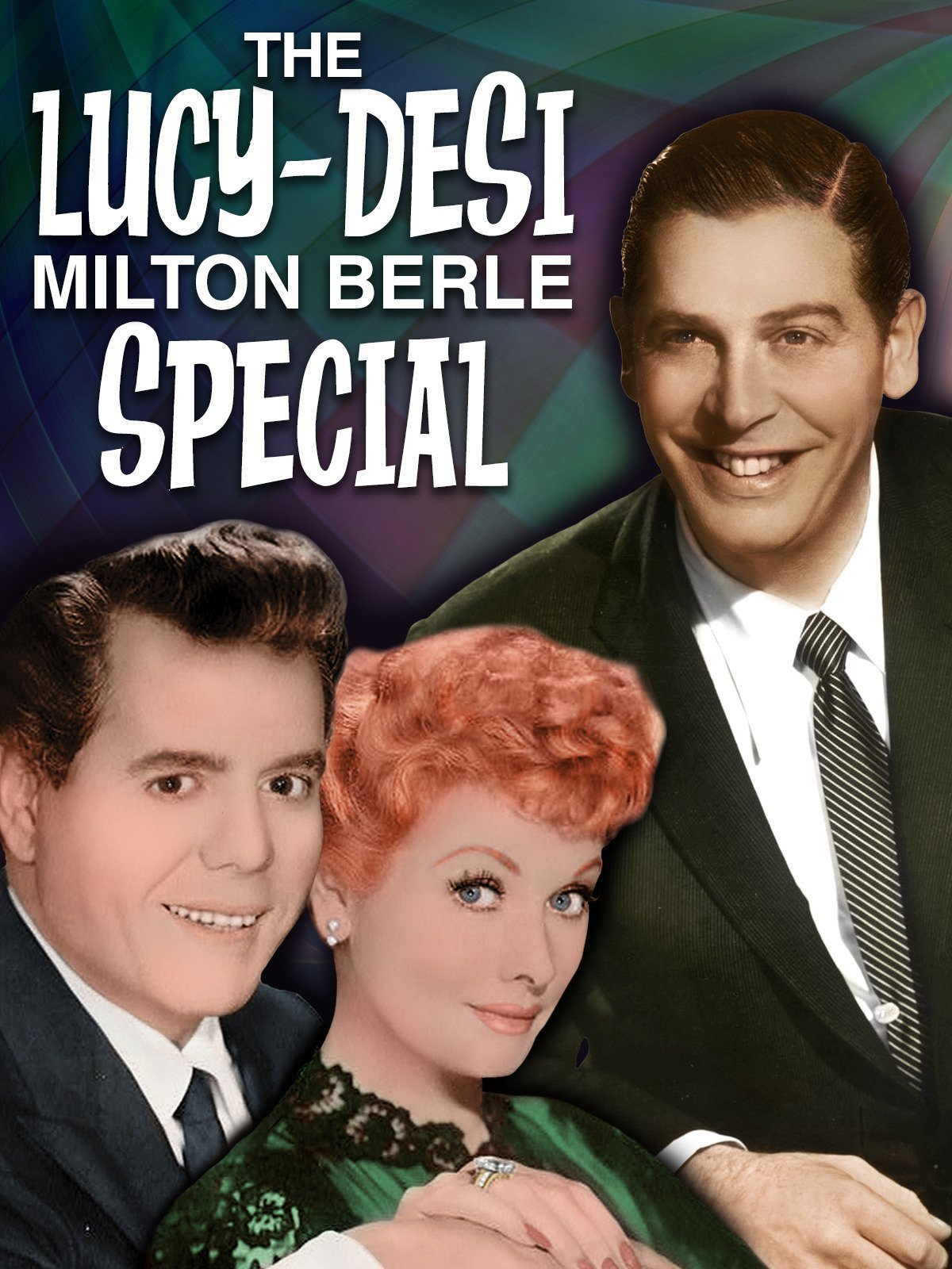 The Lucy-Desi Milton Berle Special on Amazon Prime Video UK