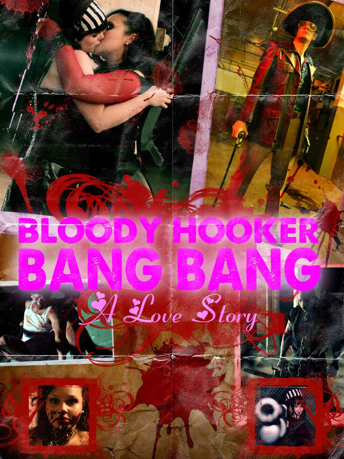 Bloody Hooker Bang Bang: A Love Story on Amazon Prime Video UK