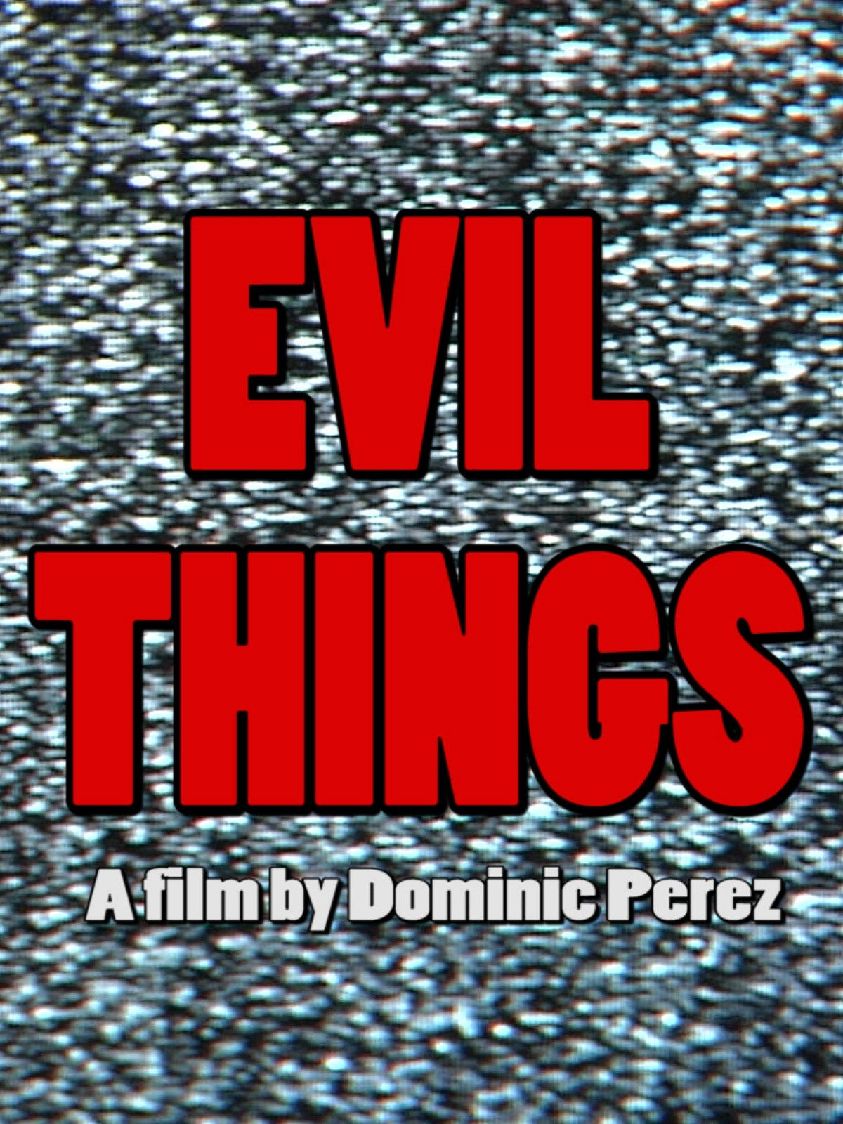 Evil Things (Director's Cut) on Amazon Prime Video UK