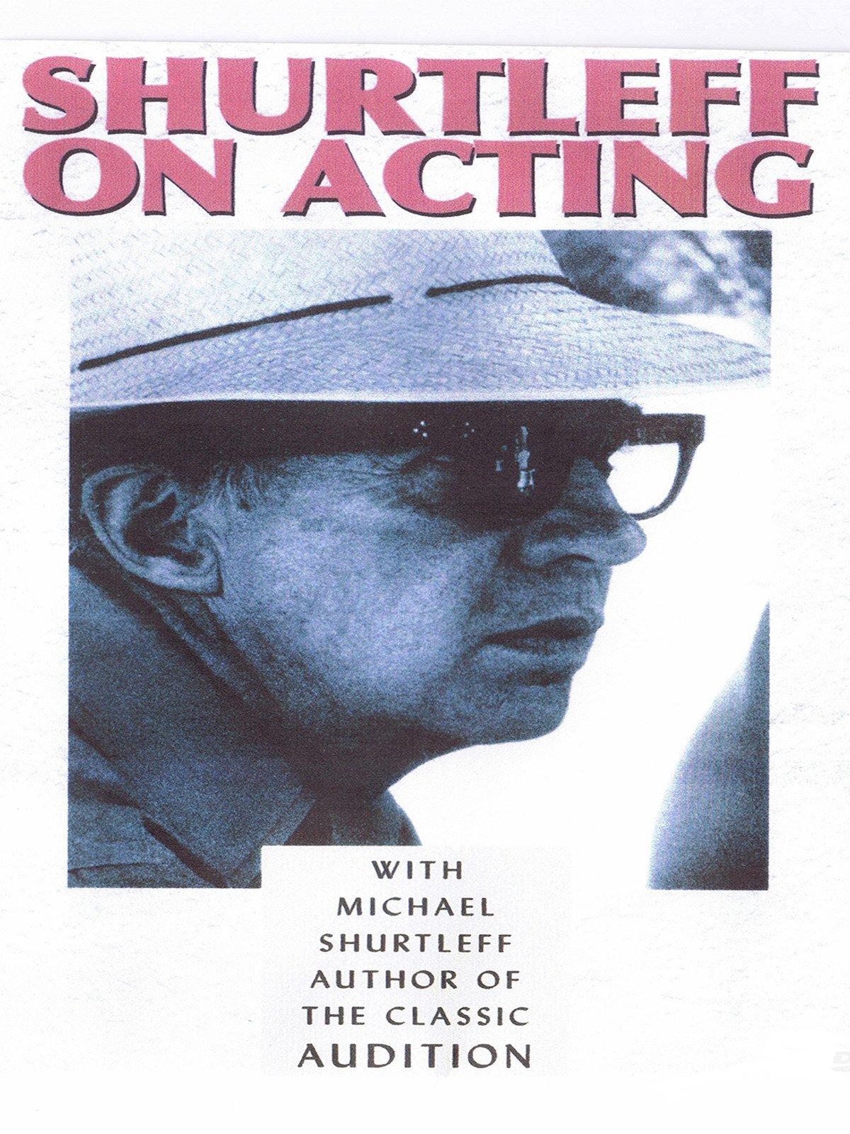 Shurtleff On Acting on Amazon Prime Instant Video UK