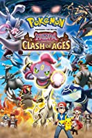 Pok�mon the Movie: Hoopa and the Clash of Ages