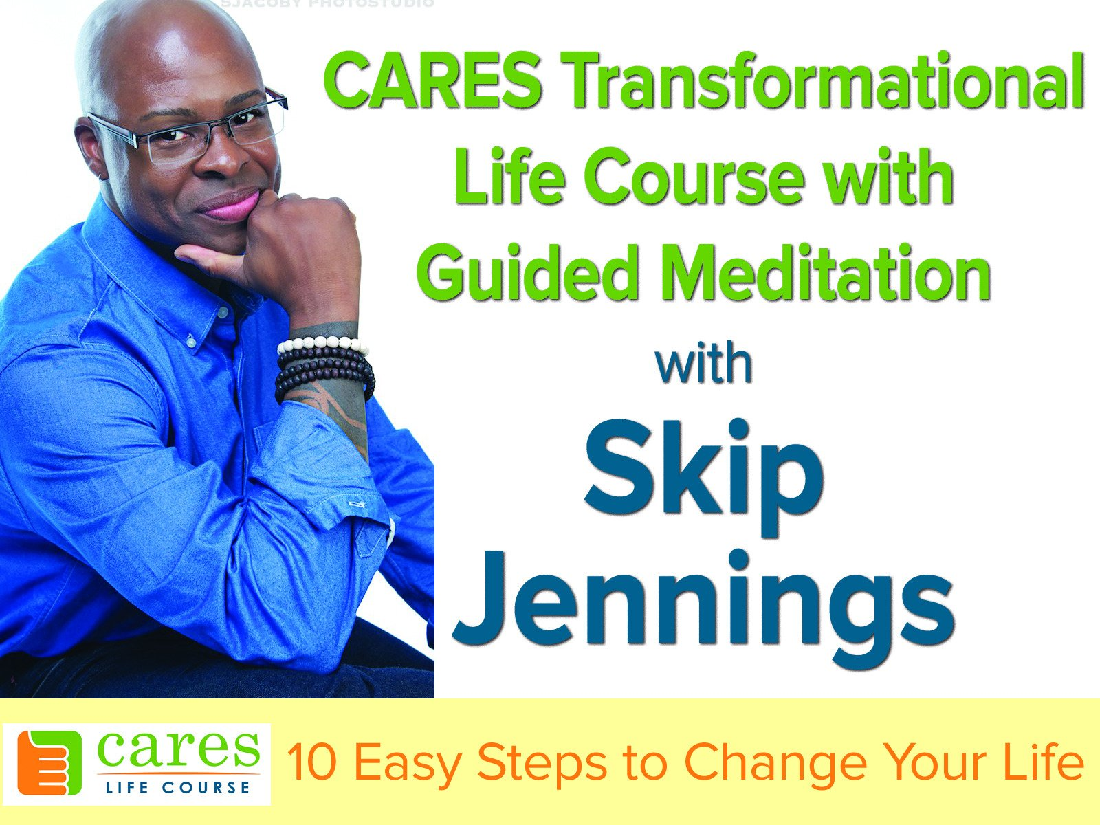 CARES Transformational Life Course with Skip Jennings - Season 1