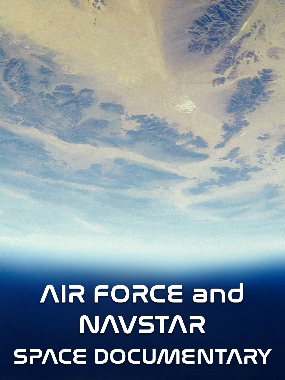Airforce and Navstar Space Documentary