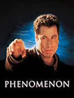 Phenomenon - Das Unm�gliche wird wahr