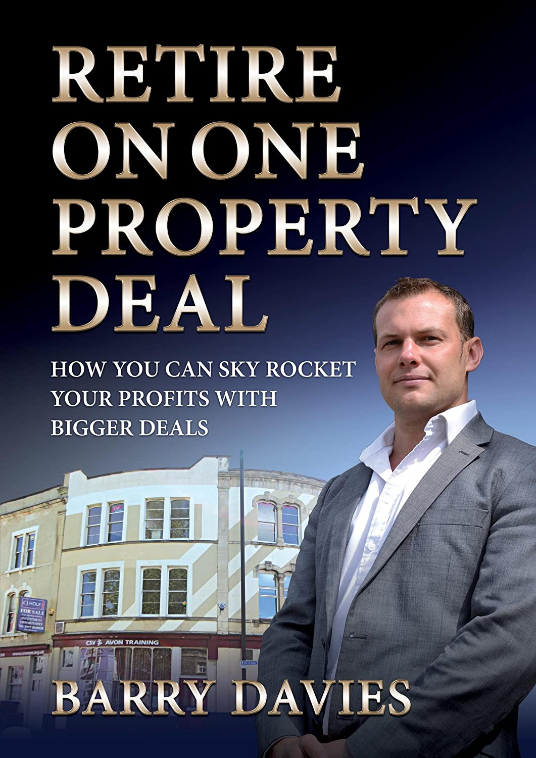 Retire On One Property Deal