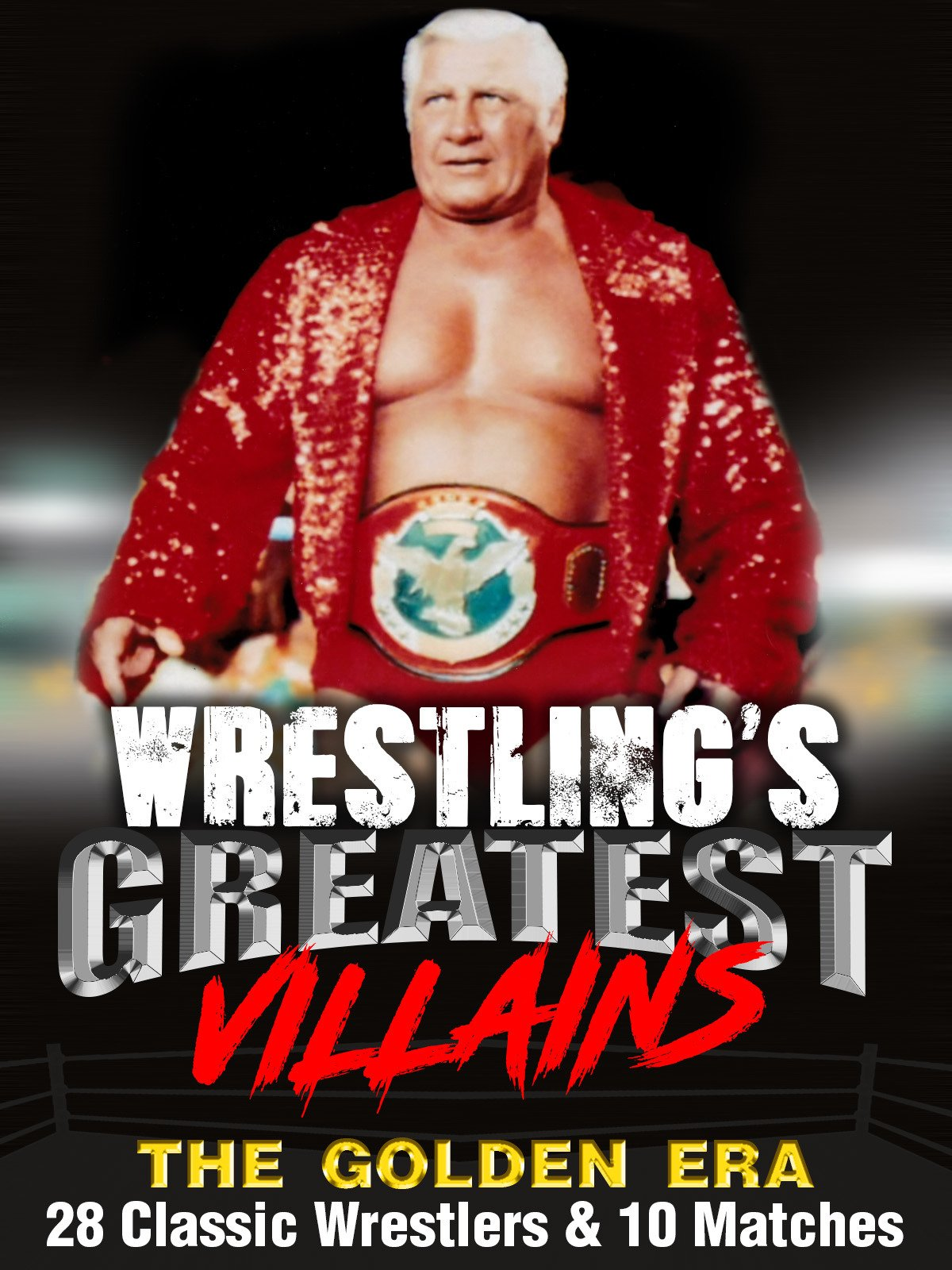 Wrestling's Greatest Villains, The Golden Era: 28 Classic Wrestlers & 10 Matches on Amazon Prime Video UK
