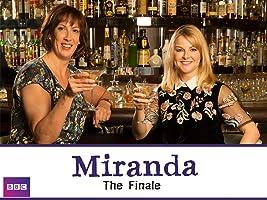 Miranda: The Finale