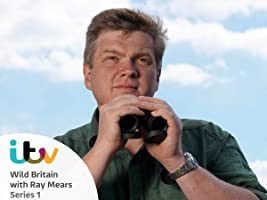WILD BRITAIN WITH RAY MEARS  SEASON 1
