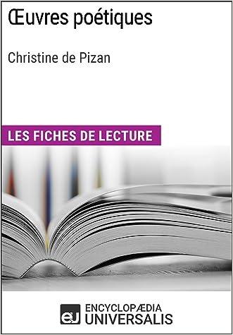 Œuvres poétiques de Christine de Pizan: Les Fiches de lecture d'Universalis (French Edition)