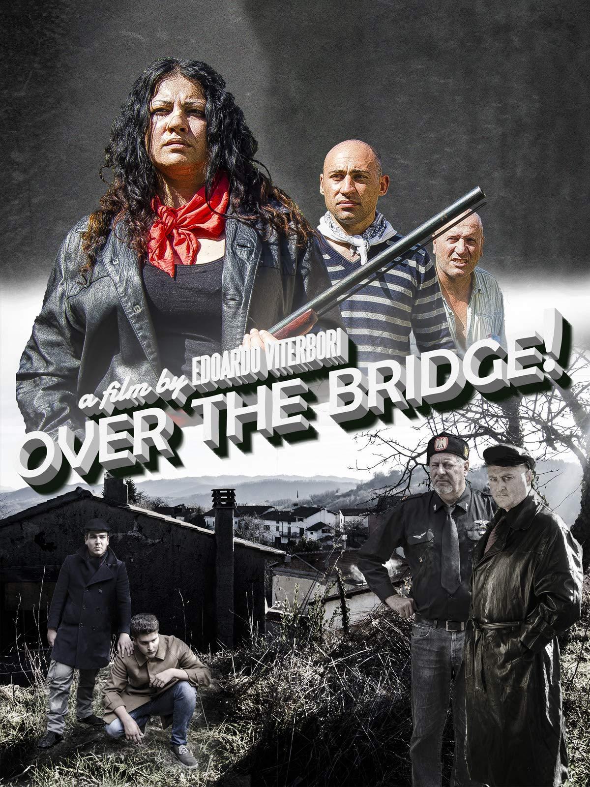 Over the bridge! on Amazon Prime Video UK