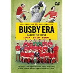 The Busby Era - One Genuis Three Legendary Teams - The Busby Babes