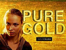 Pure Gold Season 1 (English Subtitled)