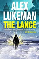 The Lance: The Project: Book Two
