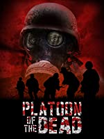 Platoon Of The Dead (remastered)