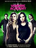 Vampire Academy [HD]