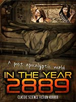 In The Year 2889: Classic Science Fiction Horror