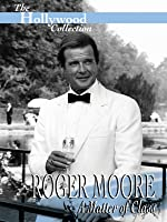 Hollywood Collection: Roger Moore - A Matter of Class