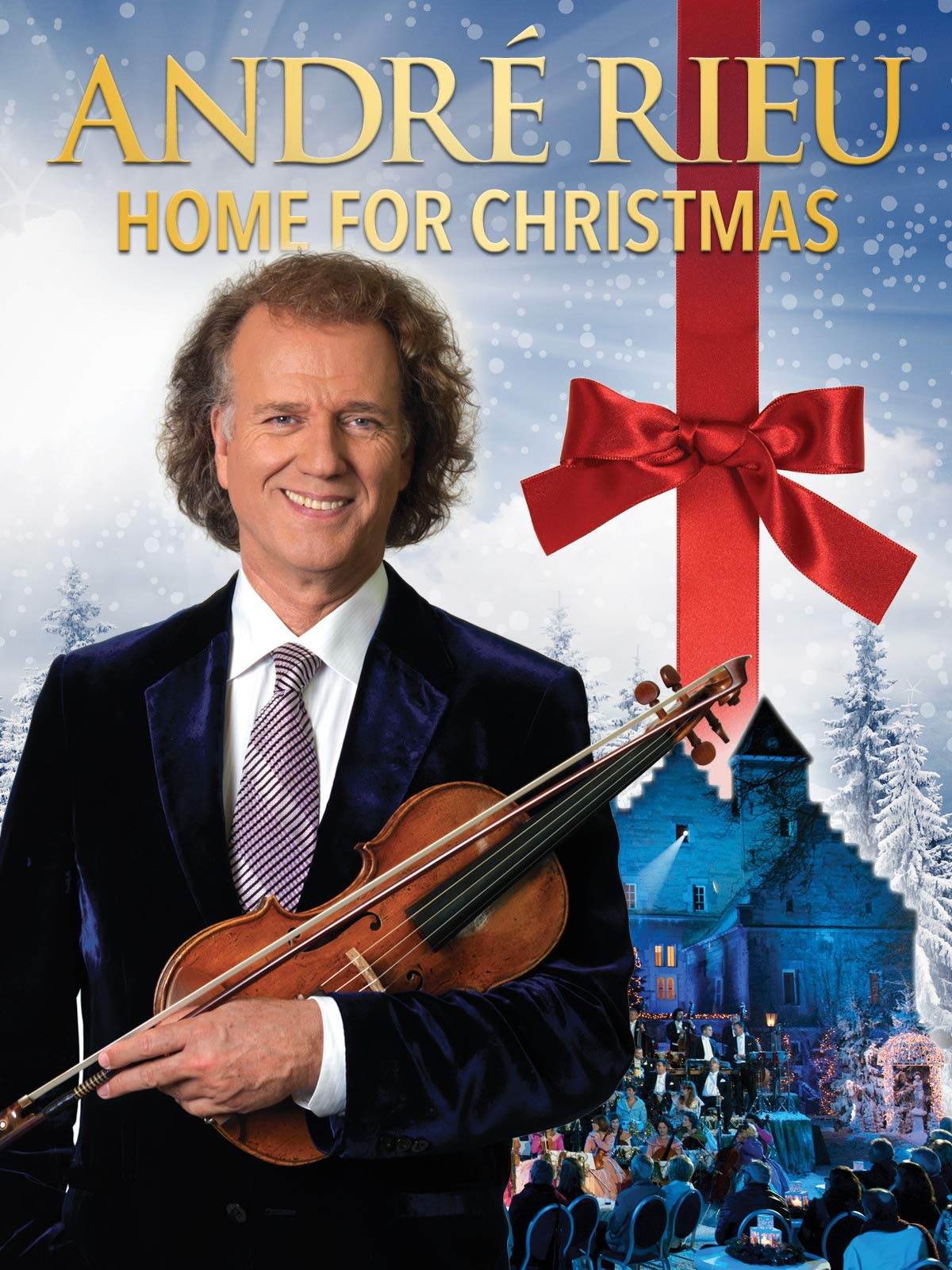 André Rieu And His Johann Strauss Orchestra - Home For Christmas