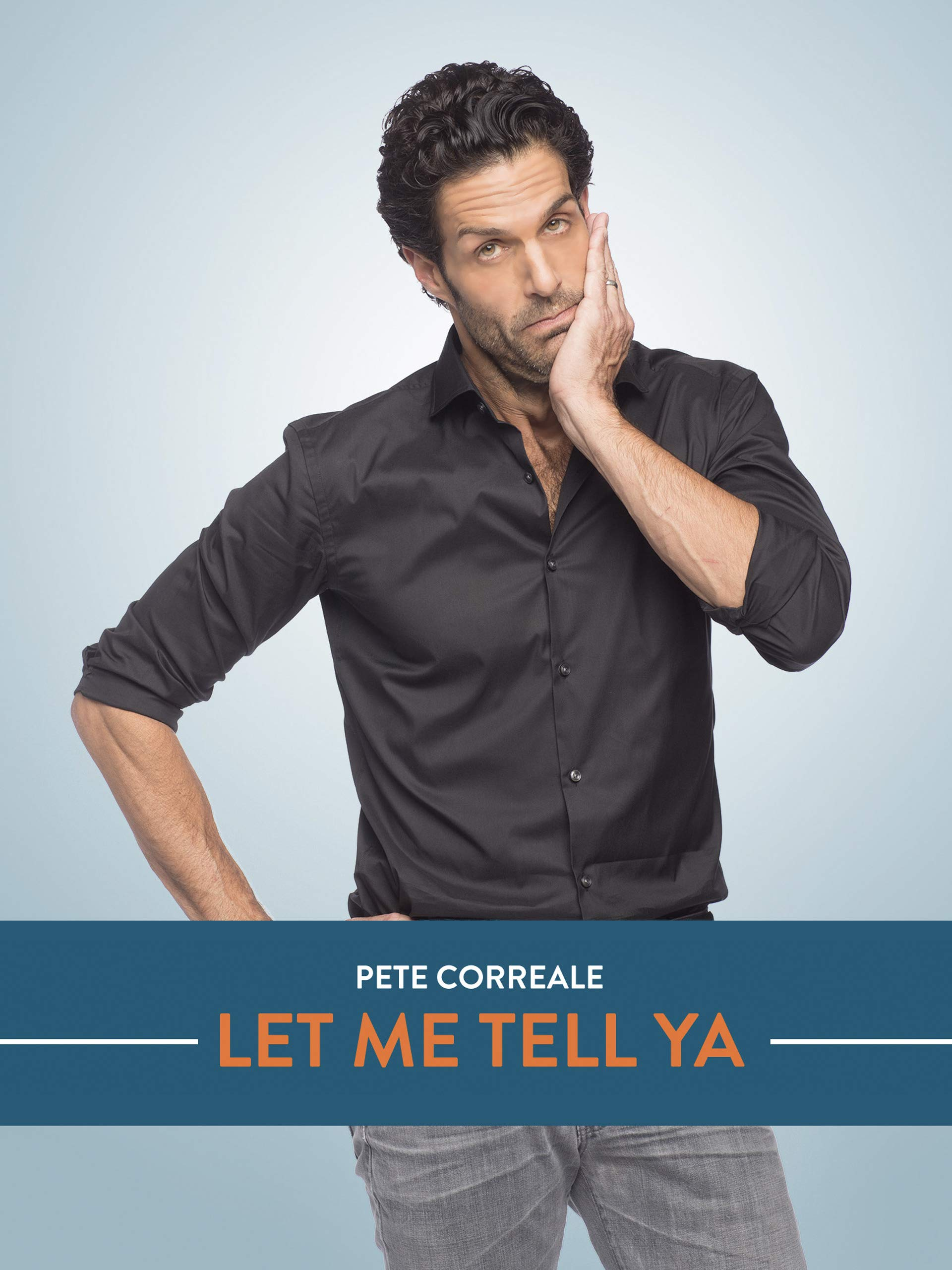 Pete Correale: Let Me Tell Ya on Amazon Prime Video UK