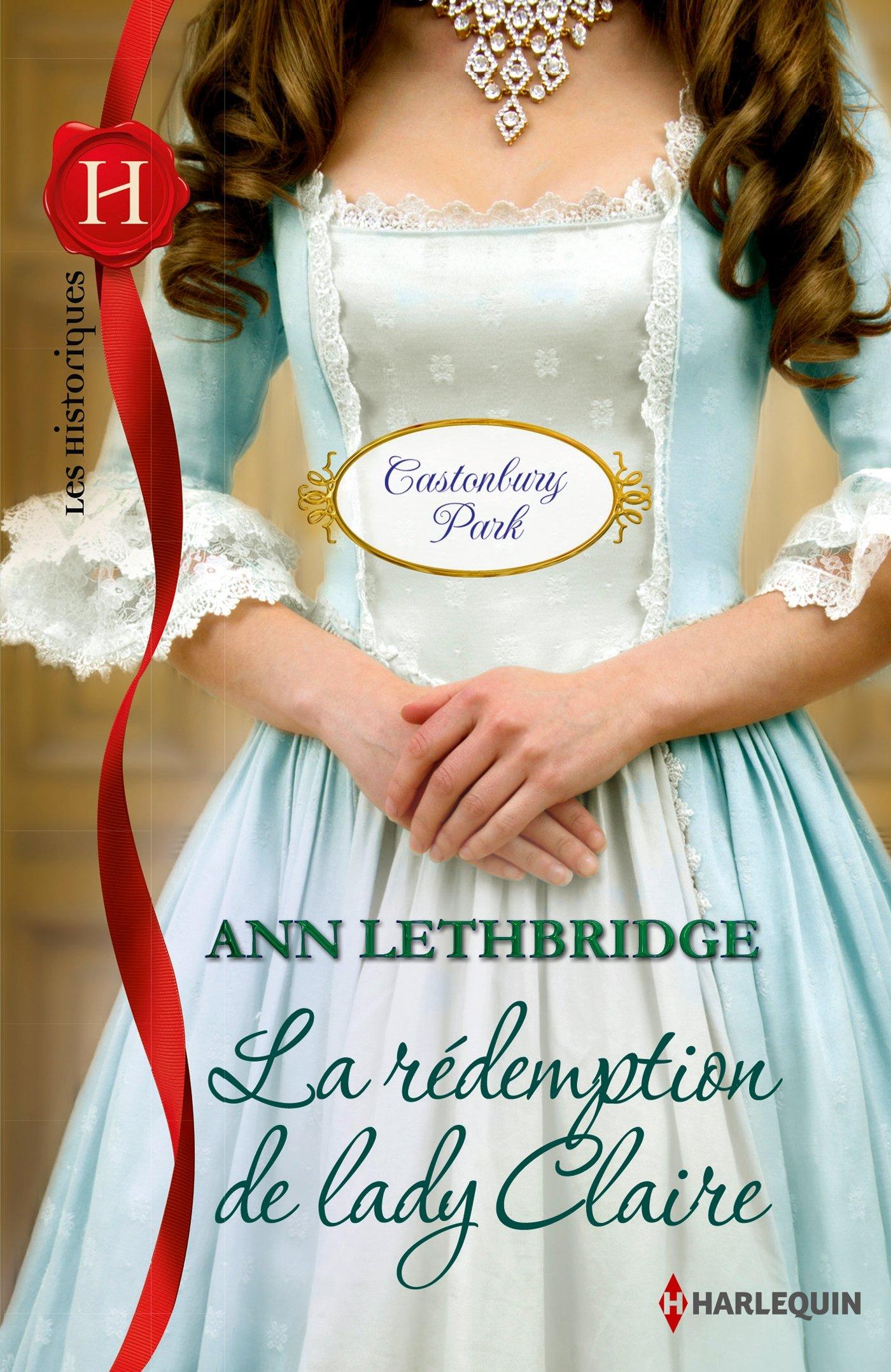 Castonbury Park - Tome 4 : La rédemption de lady Claire d'Ann Lethbridge 81I%2BmpXSSZL