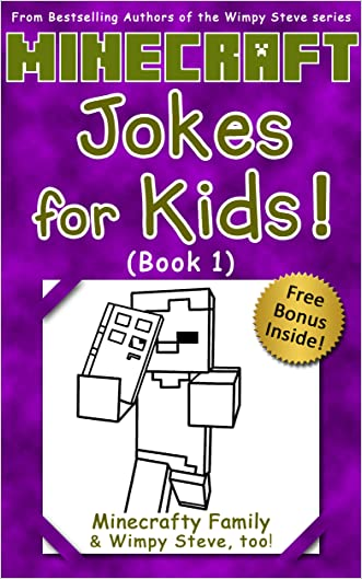 Minecraft: Wimpy Steve: Minecraft Jokes for Kids! Book 1 (Unofficial Minecraft books for kids age 6 7 8 9-12) (Minecraft jokes, Minecraft memes funny pictures, Wimpy Steve 1 2 3 4 8, Minecraft memes)