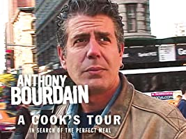 Anthony Bourdain A Cook's Tour Season 1