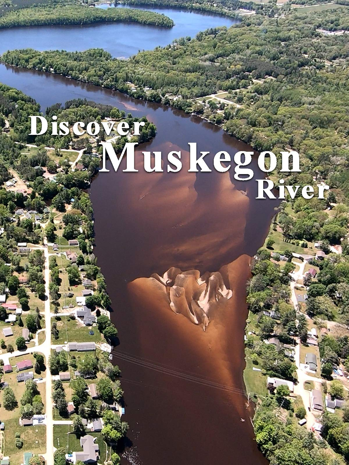 Discover Muskegon River on Amazon Prime Video UK